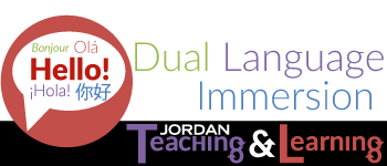 Dual Language Immersion | Jordan Teaching & Learning